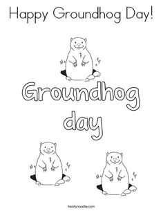 Happy Groundhog Day Coloring Page - Twisty Noodle