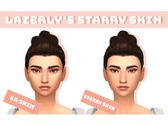 """"""" LAZERLY'S Starry Skin Found in skin details A mashup of skins by and I always combine skins from these three in my edits so I decided to just combine them in their own skin. Base by luumiasims required:. Sims 5, Sims 4 Mm Cc, Sims Four, Sims 4 Cas, Maxis, Sims 4 Game Mods, Sims Games, Sims 4 Cc Eyes, The Sims 4 Skin"""