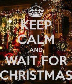 Keep calm and wait for Christmas