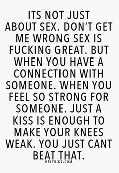 Especially when that connection happens when sex hasn't even entered the equation!...