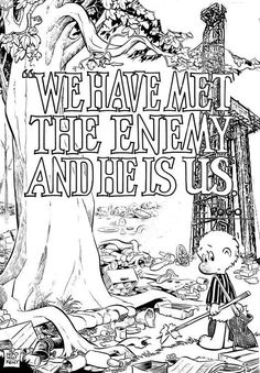 We have met the enemy, and he is ushttp://otegony.com/we-have-met-the-enemy