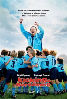 Kicking and Screaming  One of my favorite movies