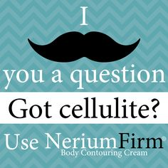 Got Cellulite? Use NeriumFirm Body Contouring Cream and shape up this summer! #Nerium