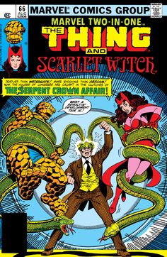 """Marvel Two-In-One vol.1 # 66, """"The Serpent Crown Affair! Part Three: A Congress of Crowns!"""" (August, 1980). Cover by George Perez & Gene Day."""