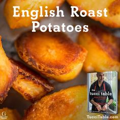 Recipe for English Roast Potatoes from Stanley Tucci's new cookbook THE TUCCI TABLE