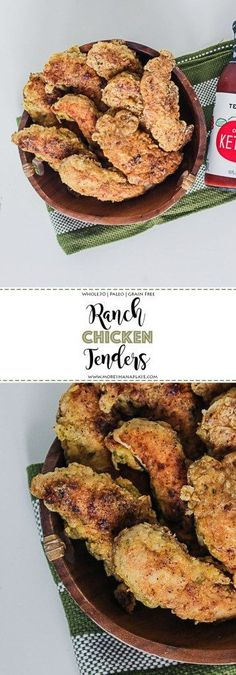 RANCH CHICKEN TENDER - Dairy, gluten, grain free  #whole30 #paleo