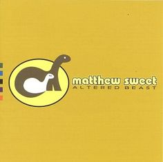 MATTHEW SWEET - (1993) Altered beast http://woody-jagger.blogspot.com/2013/03/los-mejores-discos-del-1993.html