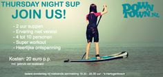 Tickets Thursdaynight sup 12 juni Stand Up Paddling, Lib Tech, Paddle, Oakley, Den, Workout, Movie Posters, Work Out, Film Poster