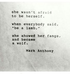 wolf quotes about strength Phrase Cute, Favorite Quotes, Best Quotes, Top Quotes, Motivational Quotes, Inspirational Quotes, She Wolf, Quotes About Strength, Poetry Quotes