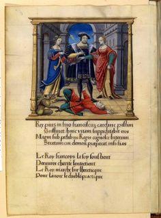 Enlumineur normand, Le roi écransant l'hérésie, entre la Foy et la Charité dans Eloy du Mont dit Costentin, Poésies, vers 1530-1531