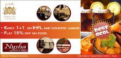 Enjoy 1+1 on IMFL, domestic liquor flat 15 % off on food @ Nysha BAR & GRILL, Noida