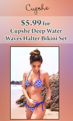 Get Cupshe Deep Water Waves Halter Bikini Set just at $5.99 . Get hurry now and avail this offer.  For more #Cupshe #Coupon #Codes Visit: http://www.couponcutcode.com/coupons/5-99-cupshe-deep-water-waves-halter-bikini-set/