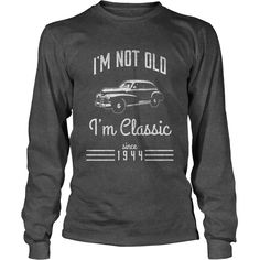 Not Old, Classic Car Funny T-Shirt 73rd Birthday Gift 1944 #gift #ideas #Popular #Everything #Videos #Shop #Animals #pets #Architecture #Art #Cars #motorcycles #Celebrities #DIY #crafts #Design #Education #Entertainment #Food #drink #Gardening #Geek #Hair #beauty #Health #fitness #History #Holidays #events #Home decor #Humor #Illustrations #posters #Kids #parenting #Men #Outdoors #Photography #Products #Quotes #Science #nature #Sports #Tattoos #Technology #Travel #Weddings #Women
