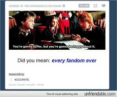 This really couldn't be more true. My fandoms hit me in my feels every singe time