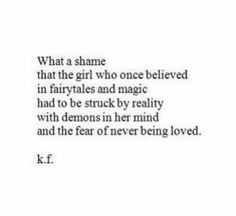 With demons in her mind and the fear of never bring loved