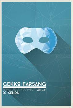 Gekko Farsang. 2014.02.08 Dj, Movie Posters, Movies, Films, Film Poster, Cinema, Movie, Film, Movie Quotes
