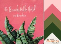 Hue Knew: Pretty Beverly Hills Hotel Color Palettes | House Counselor