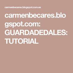 carmenbecares.blogspot.com: GUARDADEDALES: TUTORIAL