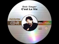 "Bob Seger - C'est La Vie ~ Here's a great REMAKE of Chuck Berry's "" YOU NEVER CAN TELL."" A nice way to kick start your day !"