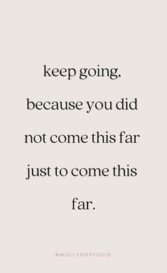 Keep pushing through. Motivational Wuotes, Work Inspirational Quotes, Meaningful Quotes, Live Free Quotes, Quotes Of Life, Words To Live By Quotes, Wise Words, Cool Words, Life Changing Quotes