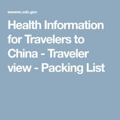 Health Information for Travelers to China - Traveler view - Packing List