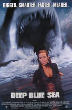 Deep Blue Sea is a 1999 science fiction horror film that stars Saffron Burrows, Thomas Jane, LL Cool J, and Samuel L. Jackson. The film was directed by Renny Harlin and was released in the United States on July 28, 1999.