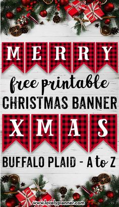 Free Printable Buffalo Plaid Christmas Banner Letters with the whole alphabet included to create your own message. Christmas Banner Printable, Christmas Banners, Plaid Christmas, Christmas Signs, Printable Banner, Outdoor Christmas, Christmas Snowman, Christmas Christmas, Country Christmas Decorations