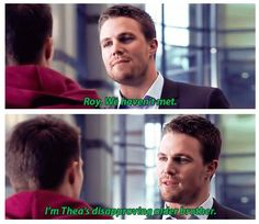 1x22 The Darkness On The Edge Of Town - I'm Thea's disapproving older brother. - Oliver & Roy