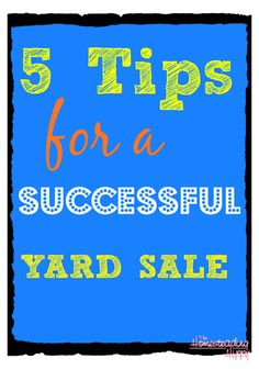 5 Tips For A Successful Yard Sale | #prepbloggers #yardsale #tips