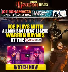 Joe plays with Allman Brothers' legend Warren Haynes at the Beacon Theatre. Watch Now