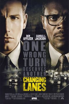 Changing Lanes is a 2002 thriller film directed by Roger Michell, starring Samuel L. Jackson, Ben Affleck, and Toni Collette. The film was released by … Ben Affleck, Michael Pitt, Internet Movies, Movies Online, Movies Showing, Movies And Tv Shows, Love Movie, Movie Tv, Netflix
