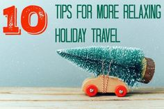 tips for relaxing holiday travel