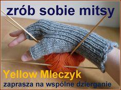 Yellow Mleczyk robótkuje: kurs robienia mitenek na drutach. Po polsku. Szczegółowo i ze zdjęciami. #yellowmleczyk