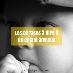Suggested sentences to tell an anxious child - - Education Positive, Kids Education, French Language Lessons, School Psychology, Positive Attitude, Classroom Management, Kids And Parenting, Sentences, Decir No