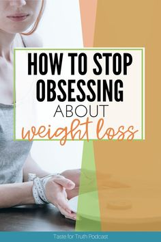 Do you ever feel like you have to be skinny? Do you obsess over what boundaries to choose? Do you often find yourself with too many boundaries? If so, this episode of Taste for Truth podcast will help. Anne and I will be talking about letting go of weight loss obsession. Weight Loss Plans, Weight Loss Tips, Lose Weight, Healthy Body Images, Dear Daughter, Study Inspiration, Spiritual Life, Going Crazy, Letting Go