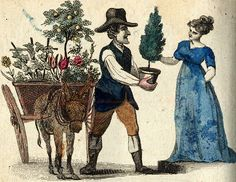 London, street vendors were selling plants door to door. New Cries of London Sold by Darton and Harvey 1803 Early American Gardens