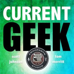 The New Weekly Show with Scott and Tom: Current Geek! Scott Johnson, Geek Out, Short Stories, Fiction, Geek Stuff, Studio, Abstract, Tech, Rpg