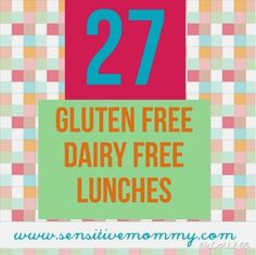 Sensitive Mommy: 27 Gluten Free Lunches