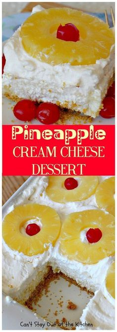 Pineapple Cream Cheese Dessert   Can't Stay Out of the Kitchen   fabulous #dessert made with a graham cracker crust, a #pineapple #creamcheese & gelatin layer, then it's topped with Cool Whip & pineapple slices. Great dessert for pineapple lovers. (Pinned 2.8k)