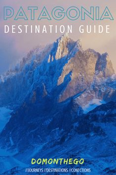 Patagonia is an amazing part of the world and is South America's adventure travel paradise. Check out this ultimate Patagonia Destination Guide for how you can trek, camp, ice climb, white-water raft and enjoy some of the most dramatic landscapes in the world. #Patagonia #AdventureTravel #DestinationGuide