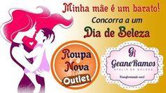 """""""Minha mãe é um barato"""" Roupa Nova Outlet e Virtual. Até 08/05 concorra a 01 Dia de Beleza no Ateliê Geane Ramos TO."""