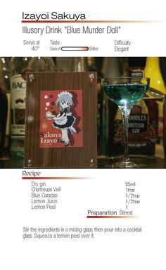 "Sakuya Izayoi- Illusory Drink ""Blue Murder Doll"""
