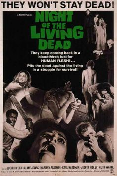 Night of the Living Dead, directed by George Romero, 1968