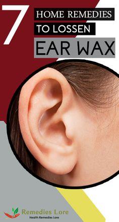 7 Home Remedies to Loosen Ear Wax #earwax #EarWax http://www.remedieslore.com/home-remedies-loosen-ear-wax/