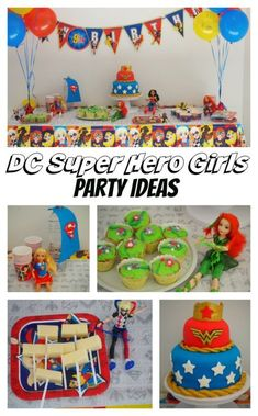 DC Super Hero Girls Party ideas! I'm saving these ideas for sure!