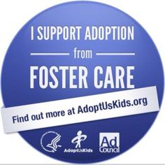 Support foster care adoption!