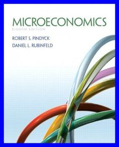 Microeconomics 8th Edition (Pearson Series in Economics) by Robert Pindyck - PDF eBook http://dticorp.ecrater.com/p/28812591/microeconomics-8th-edition-pearson-series-in