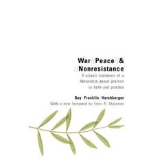 War, Peace, and Nonresistance by Guy Hershberger.  One of the catalyst peace theology books for the Mennonite faith.  Borrowed it from the library several years ago but never finished it.  Didn't know it's recently been reprinted.  :)