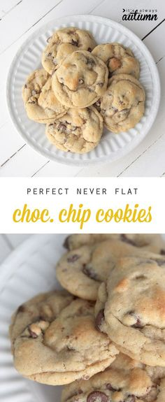 This recipe makes the best chocolate chip cookies! They're always chewy and delicious and they never go flat.