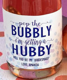 Pop the Bubbly Bridesmaid Proposal Mini Champagne Bottle Labels - Wedding Party, Bridesmaid Gifts - Will You Be My Bridesmaid Labels